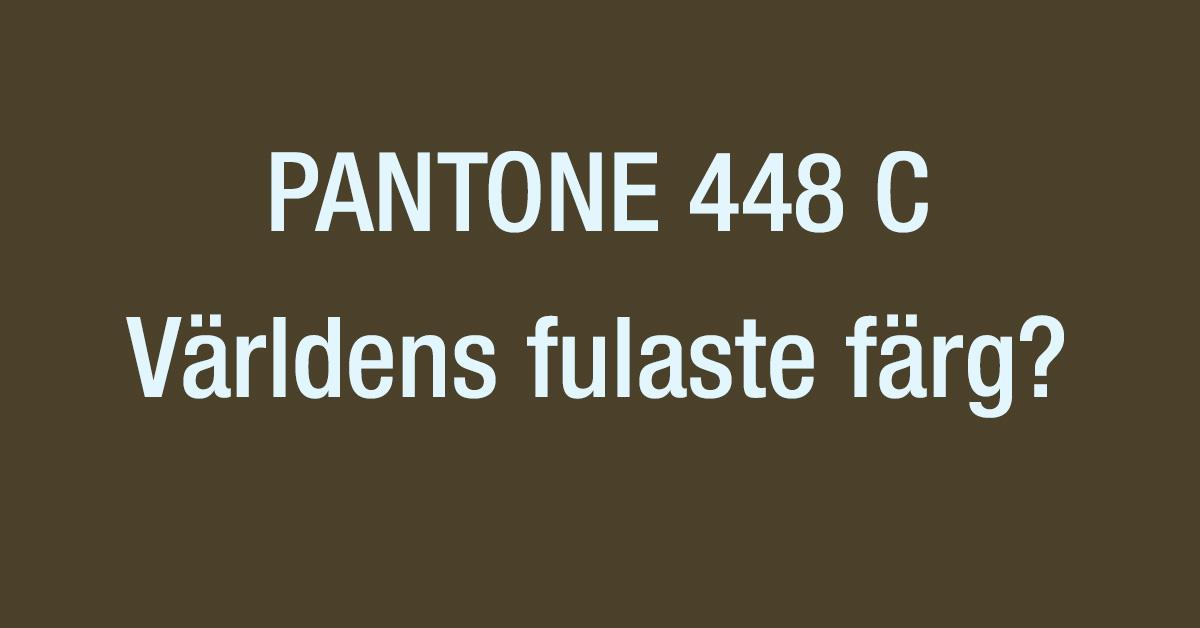 Världens fulaste färg? Pantone 448 C