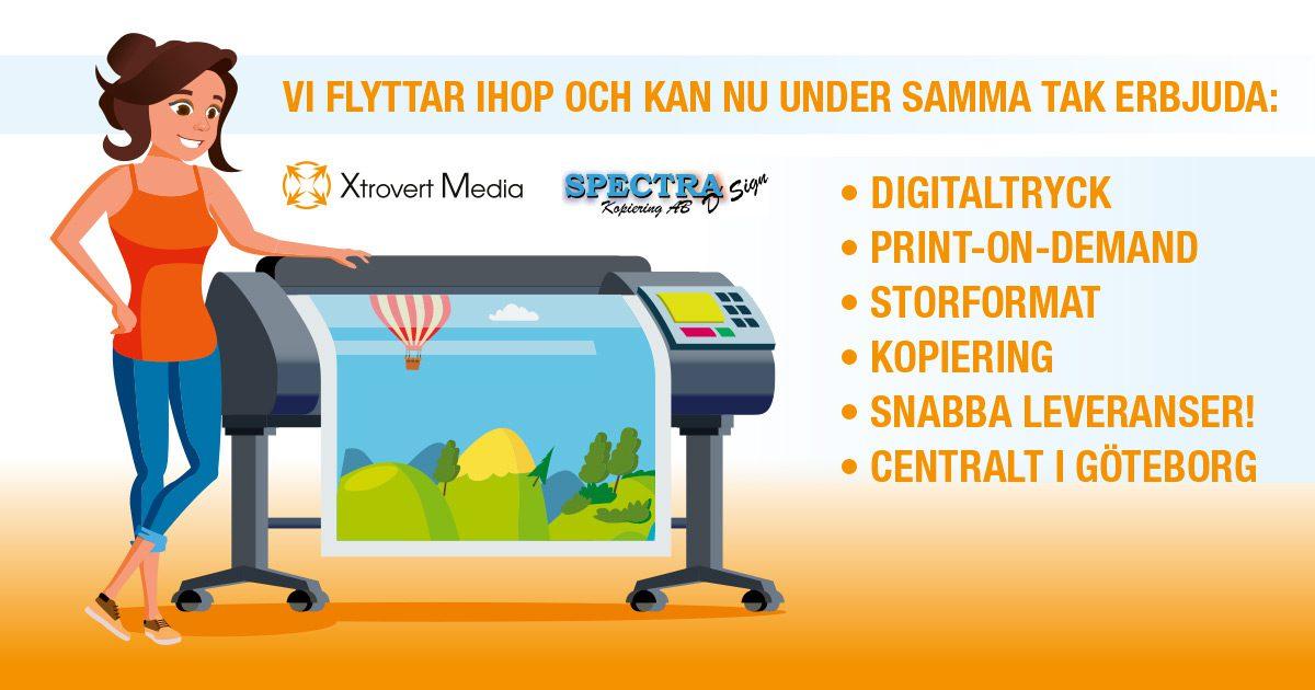 Digitaltryckeriet Spectra D'Sign Kopiering flyttar in hos reklambyrån Xtrovert Media.